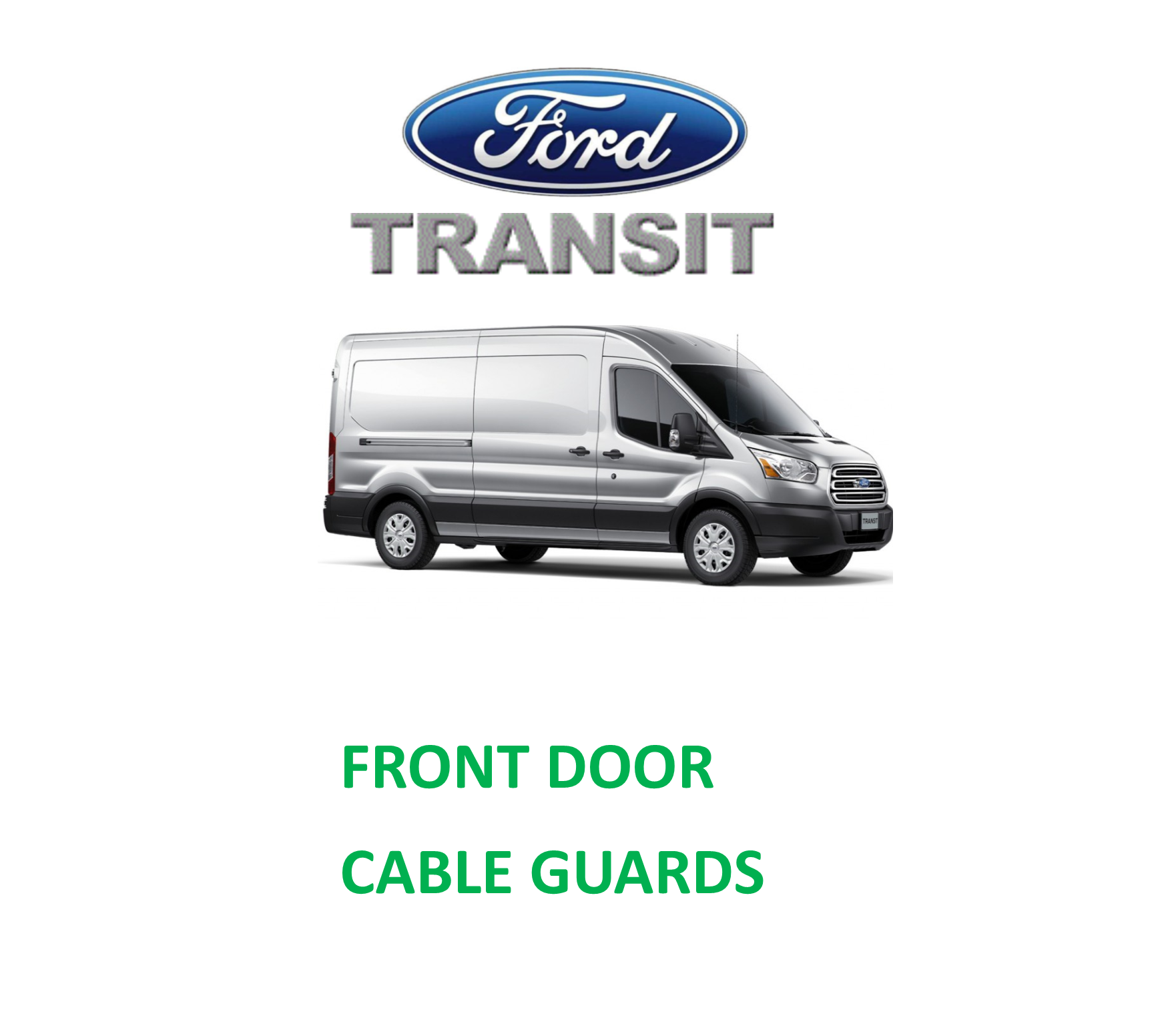 Ford Transit door cable Loom Guards